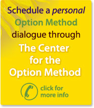 Schedule a personal dialogue through The Center for the Option Method