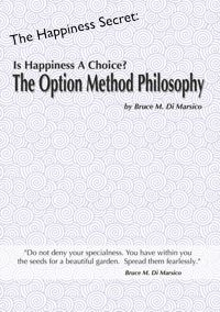 Is Happiness a Choice? The Option Method Philosophy by Bruce M. Di Marsico (Audio CD; 2-disk set)