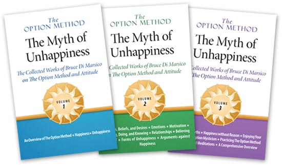 The Option Method: The Myth of Unhappiness complete 3-volume set