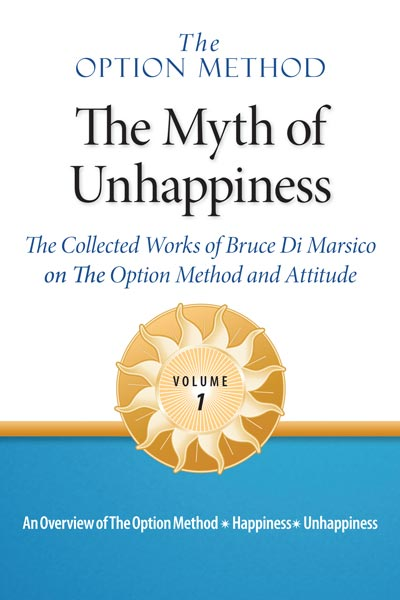 The Myth of Unhappiness, Volume 1