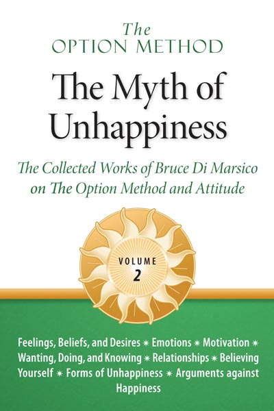 The Myth of Unhappiness, Volume 2