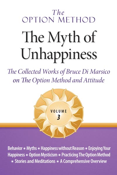 The Myth of Unhappiness, Volume 3